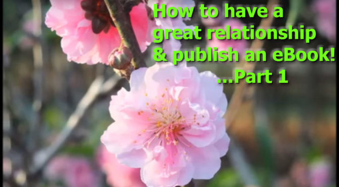How to have a great relationship & publish an eBook!