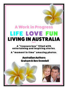 A Work in Progress Life Love Fun Living in Australia - Part 1 eBook